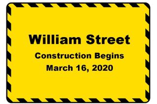 William Street Construction Begins March 16, 2020